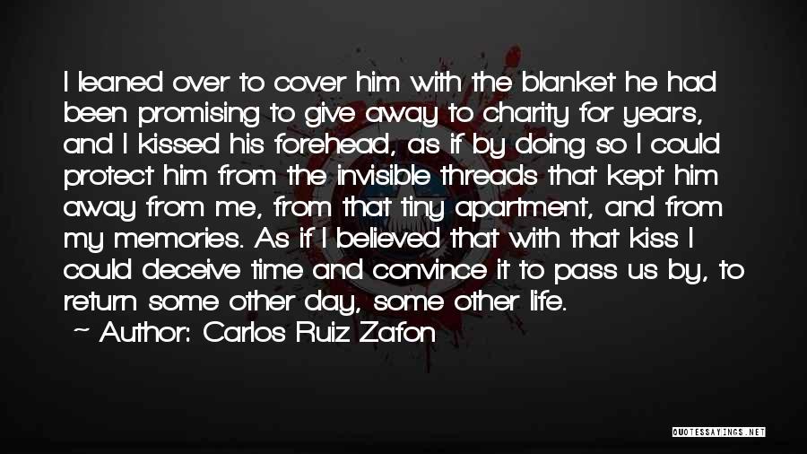 Forehead Kiss Quotes By Carlos Ruiz Zafon