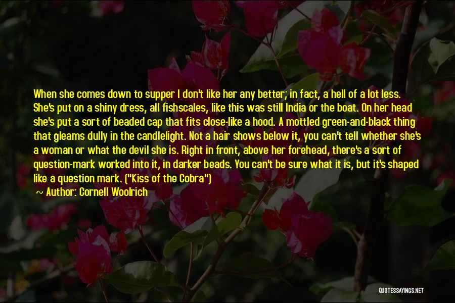 Forehead Kiss Quotes By Cornell Woolrich