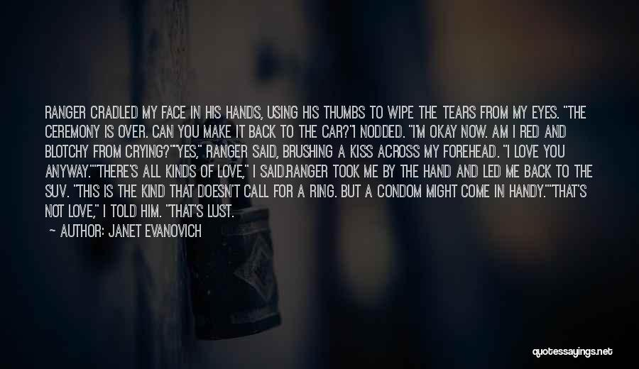 Forehead Kiss Quotes By Janet Evanovich
