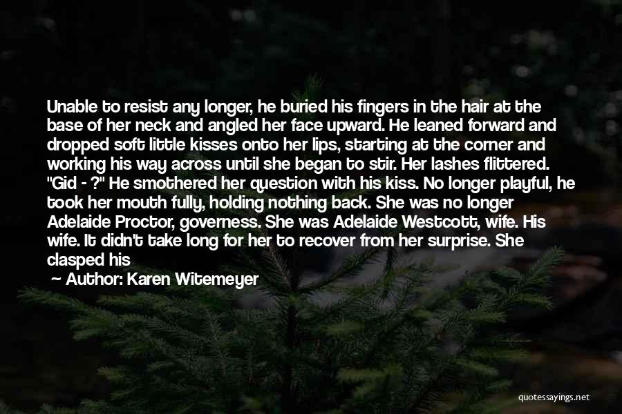 Forehead Kiss Quotes By Karen Witemeyer