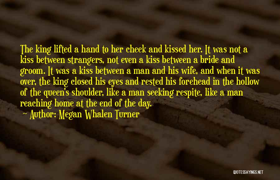 Forehead Kiss Quotes By Megan Whalen Turner