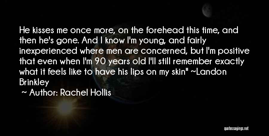 Forehead Kiss Quotes By Rachel Hollis