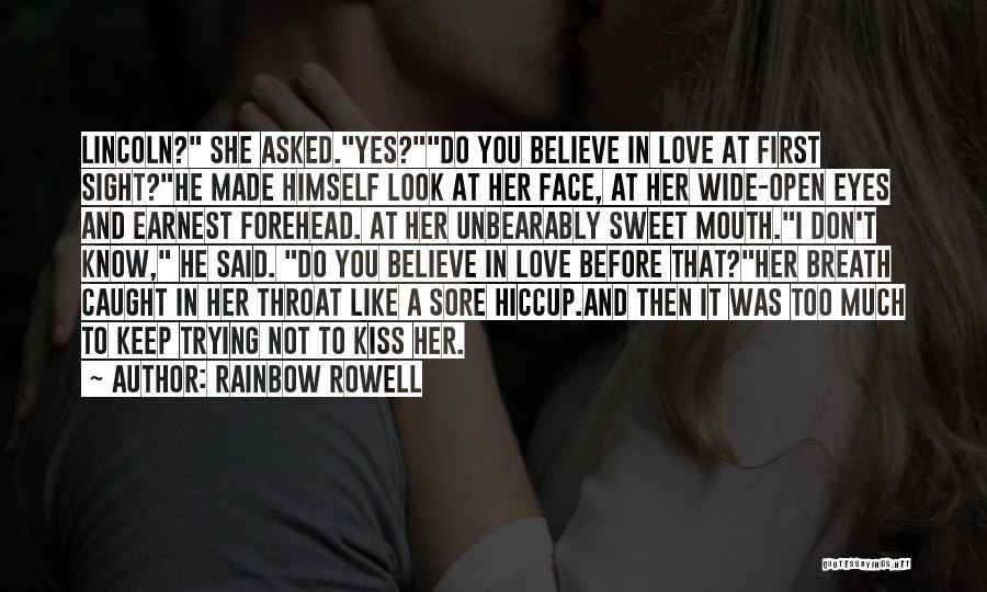 Forehead Kiss Quotes By Rainbow Rowell