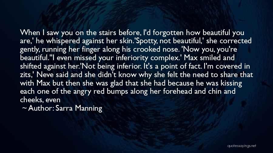 Forehead Kiss Quotes By Sarra Manning