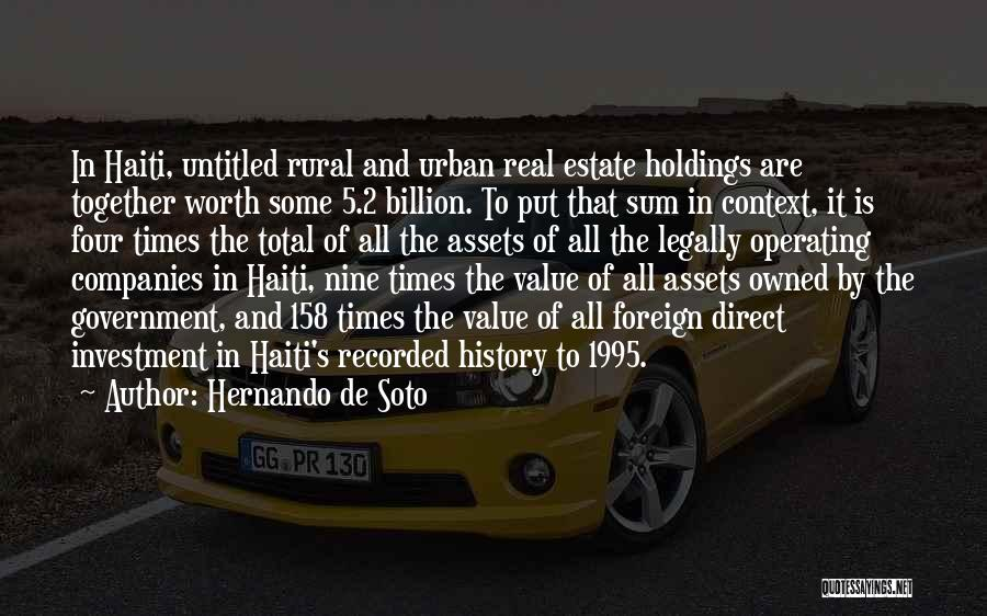 Foreign Investment Quotes By Hernando De Soto