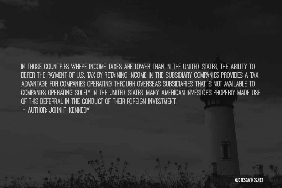 Foreign Investment Quotes By John F. Kennedy