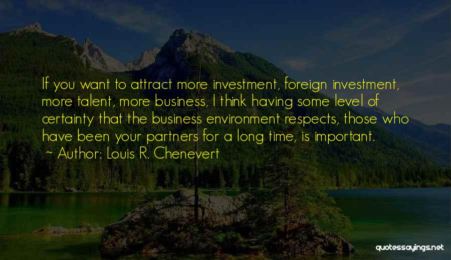 Foreign Investment Quotes By Louis R. Chenevert