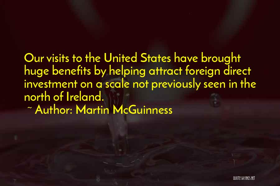 Foreign Investment Quotes By Martin McGuinness