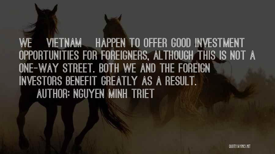 Foreign Investment Quotes By Nguyen Minh Triet