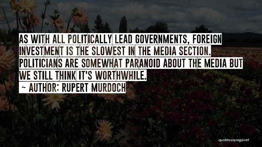 Foreign Investment Quotes By Rupert Murdoch