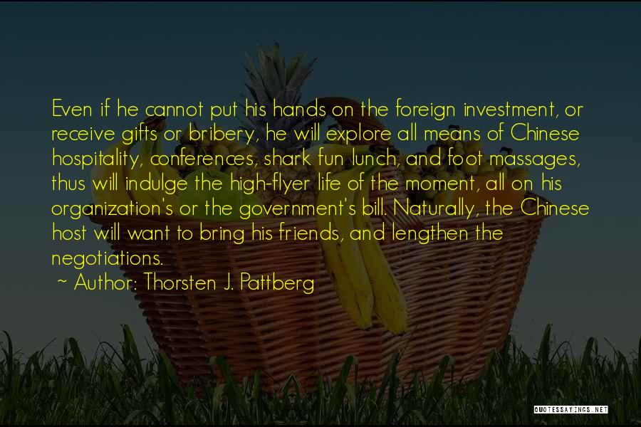 Foreign Investment Quotes By Thorsten J. Pattberg