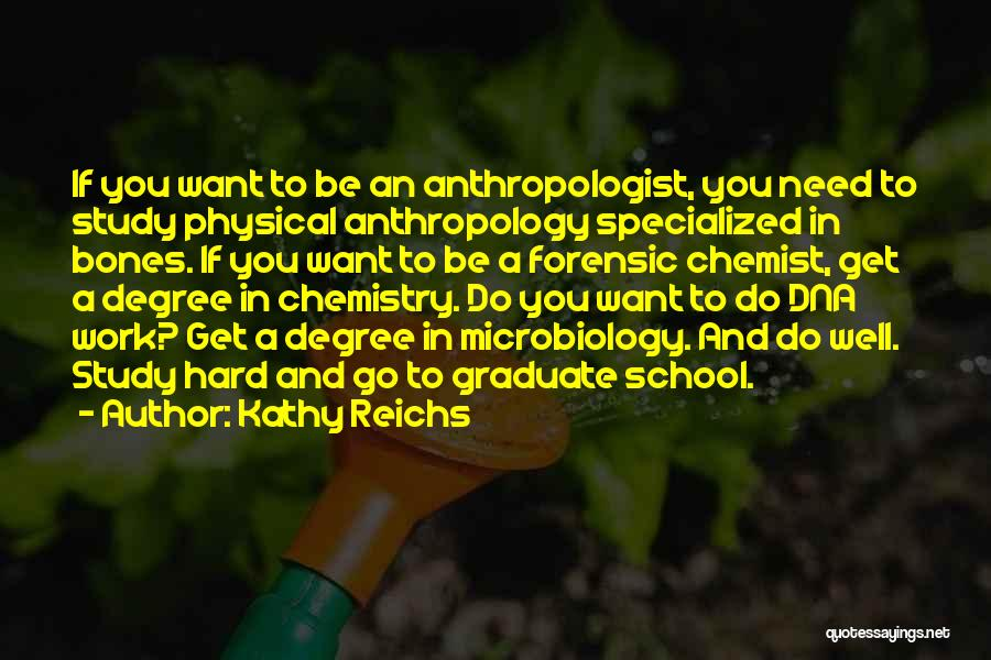 Forensic Anthropology Quotes By Kathy Reichs