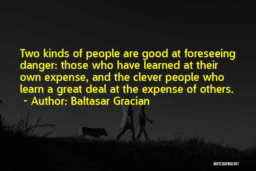 Foreseeing Quotes By Baltasar Gracian