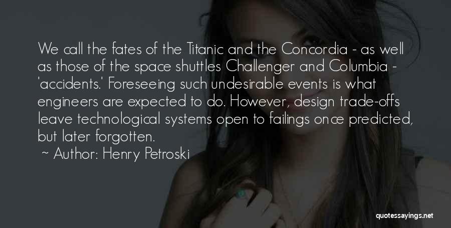 Foreseeing Quotes By Henry Petroski