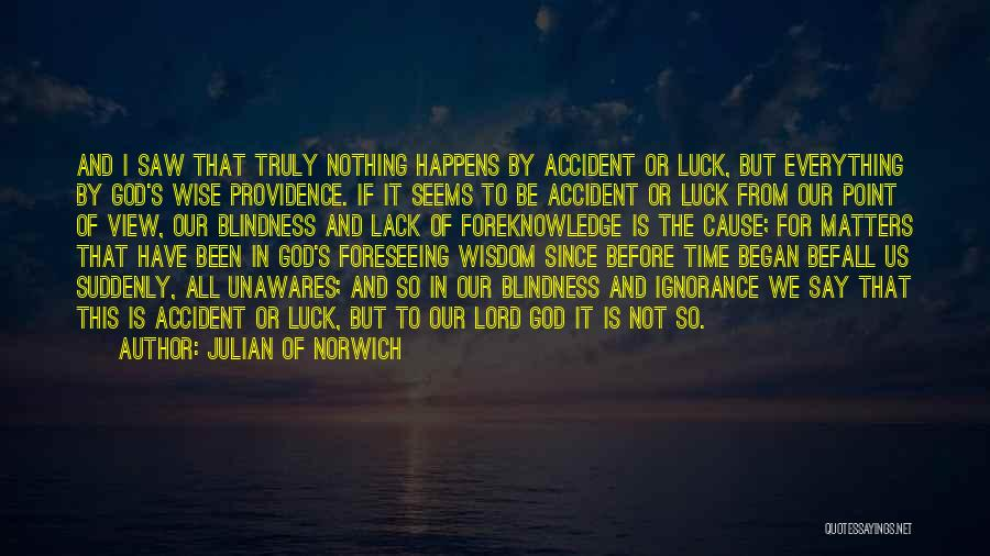 Foreseeing Quotes By Julian Of Norwich
