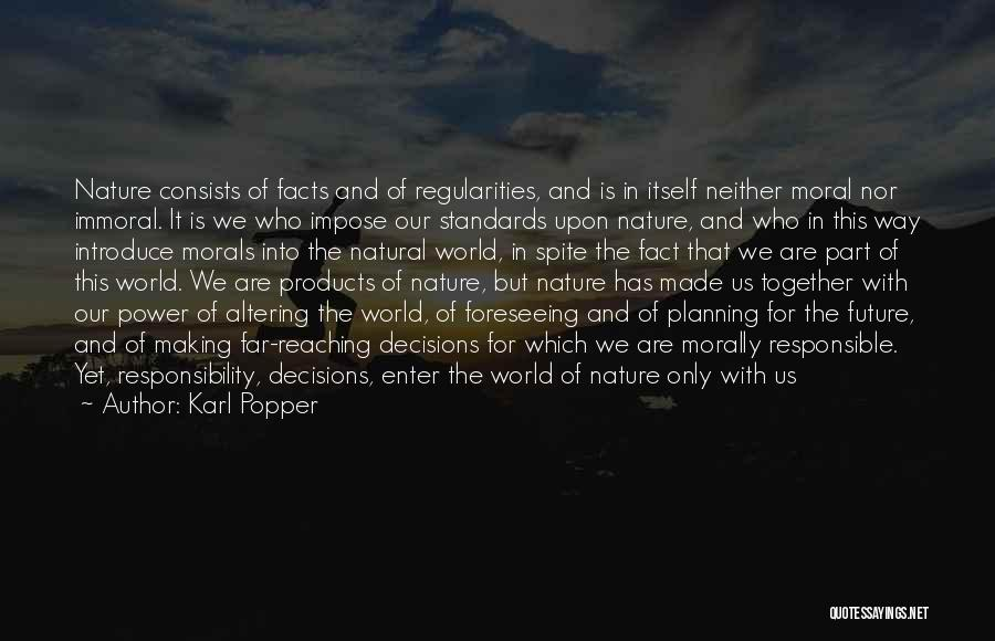 Foreseeing Quotes By Karl Popper