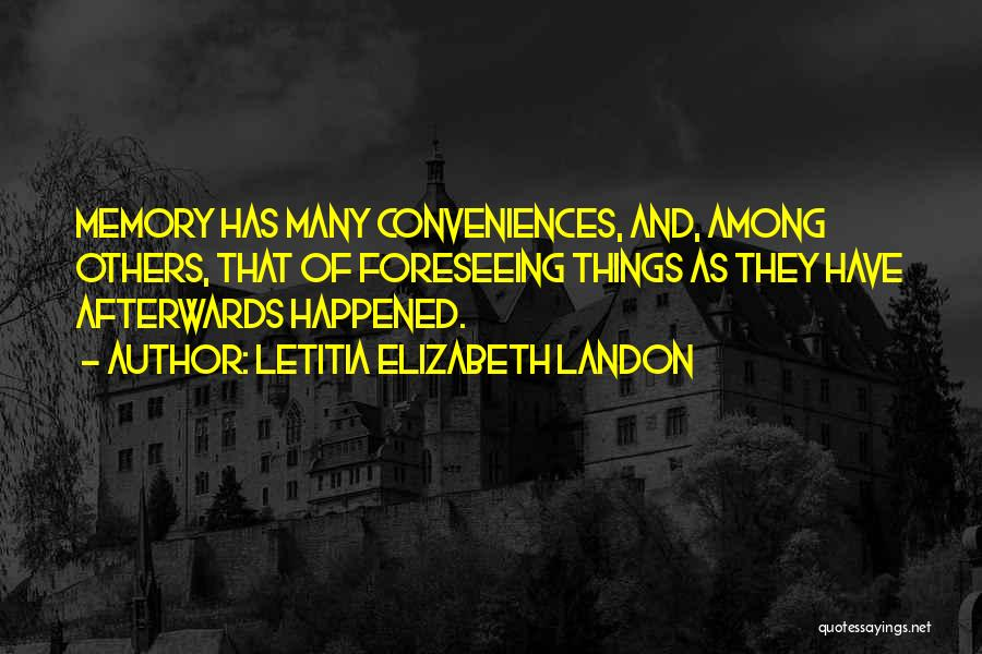 Foreseeing Quotes By Letitia Elizabeth Landon