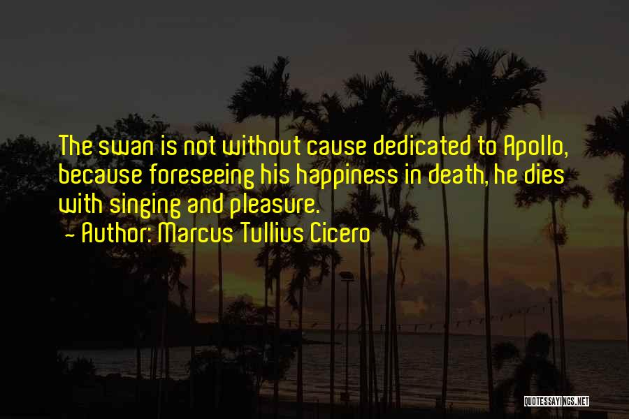 Foreseeing Quotes By Marcus Tullius Cicero