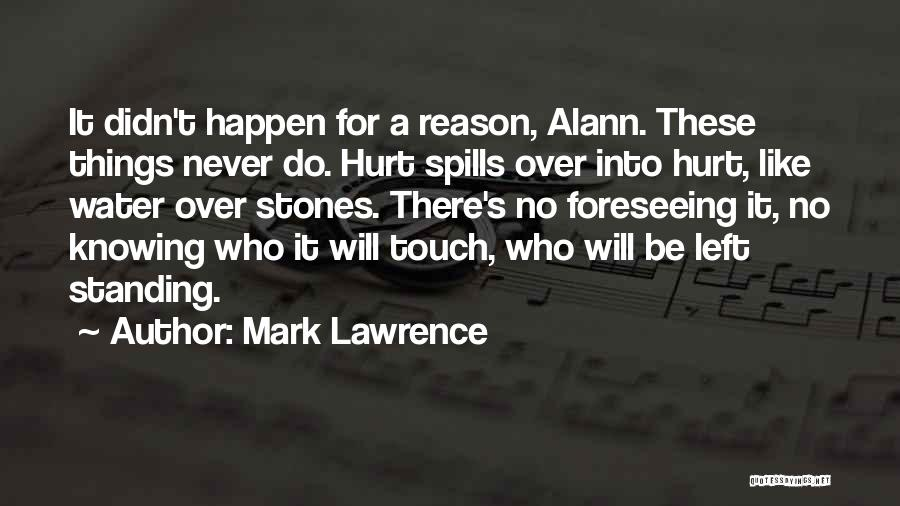 Foreseeing Quotes By Mark Lawrence
