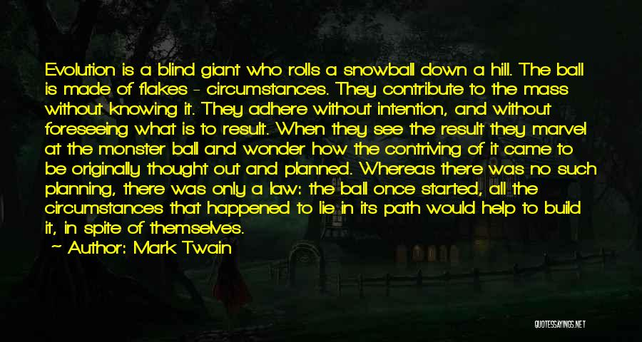 Foreseeing Quotes By Mark Twain