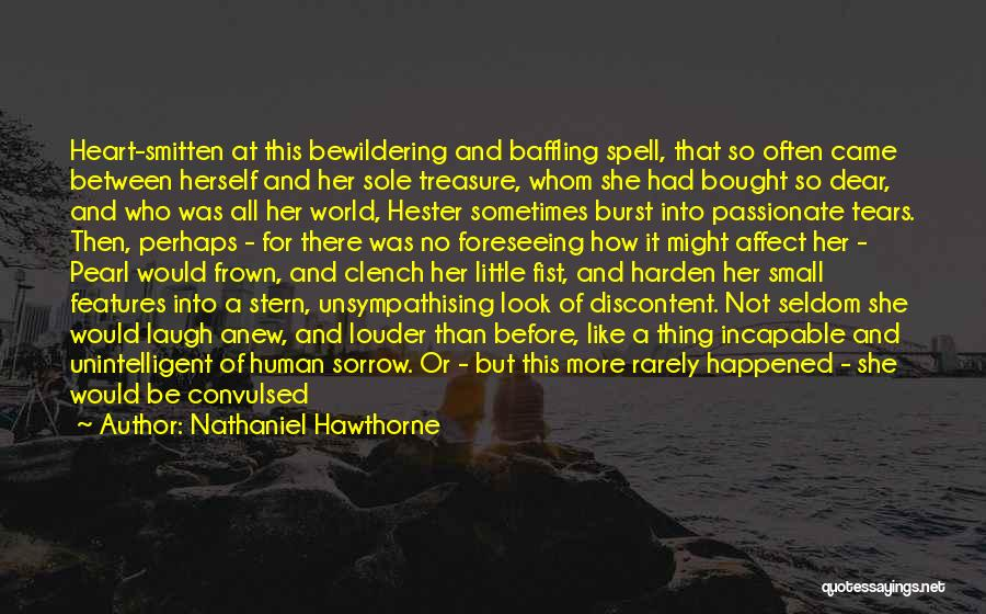 Foreseeing Quotes By Nathaniel Hawthorne