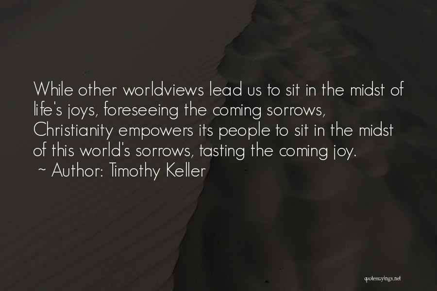 Foreseeing Quotes By Timothy Keller