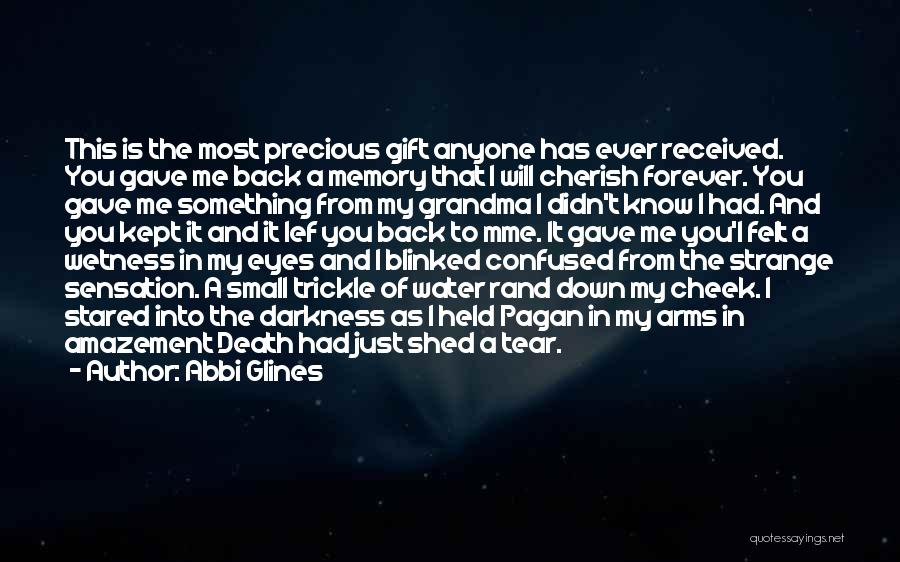 Forever In My Memory Quotes By Abbi Glines