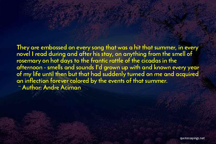 Forever In My Memory Quotes By Andre Aciman