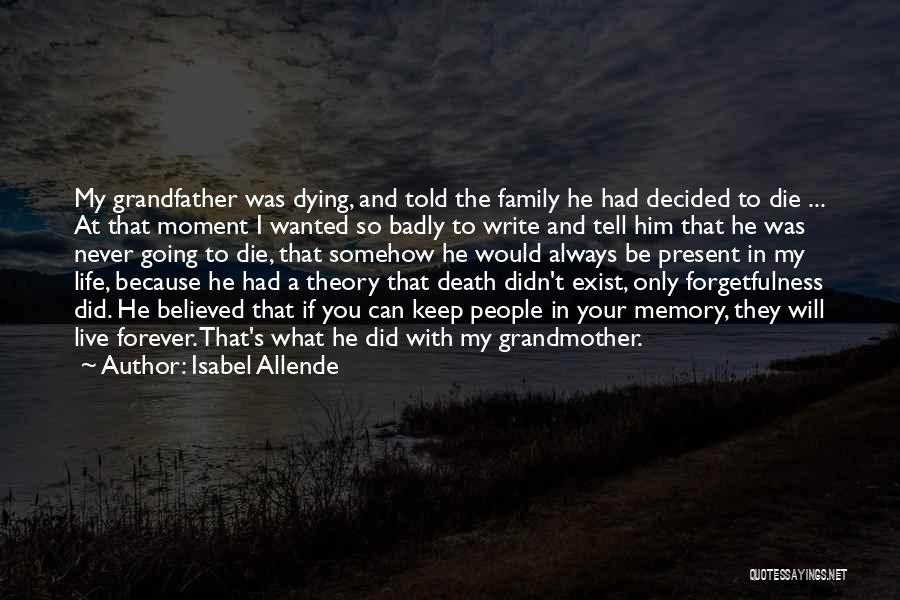 Forever In My Memory Quotes By Isabel Allende