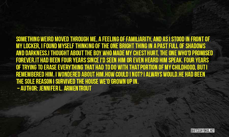 Forever In My Memory Quotes By Jennifer L. Armentrout