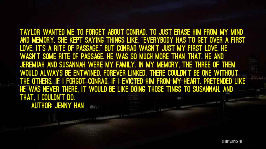 Forever In My Memory Quotes By Jenny Han
