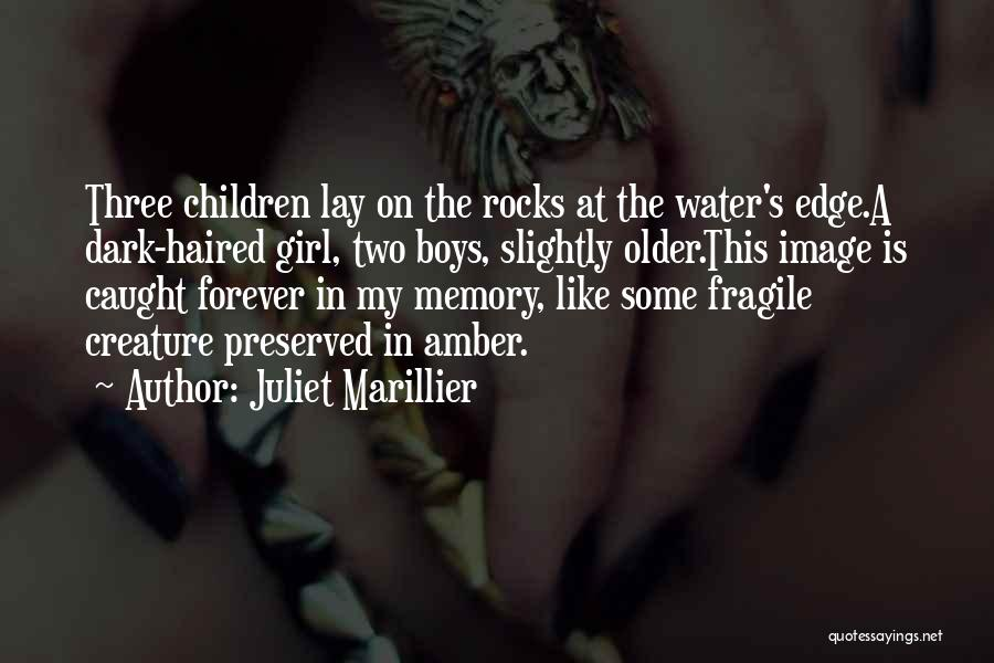 Forever In My Memory Quotes By Juliet Marillier