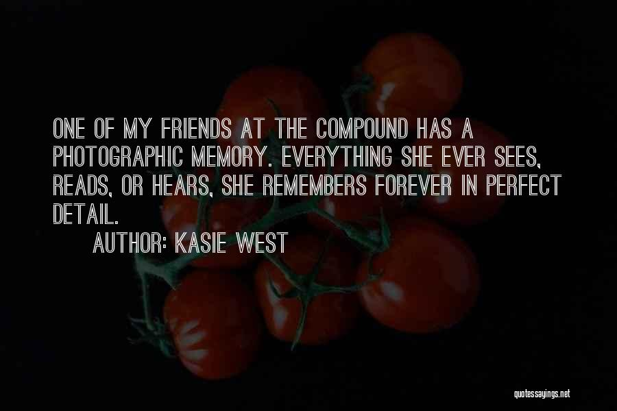 Forever In My Memory Quotes By Kasie West