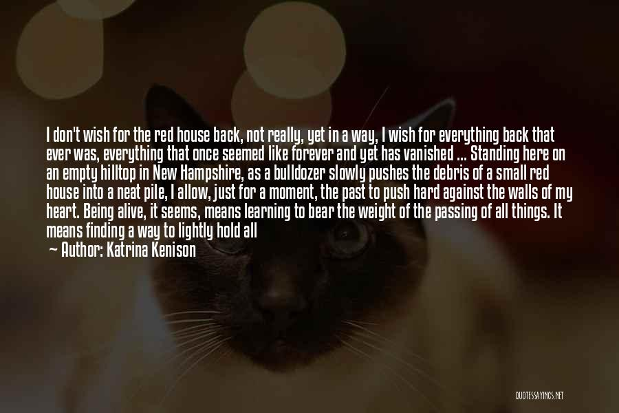 Forever In My Memory Quotes By Katrina Kenison