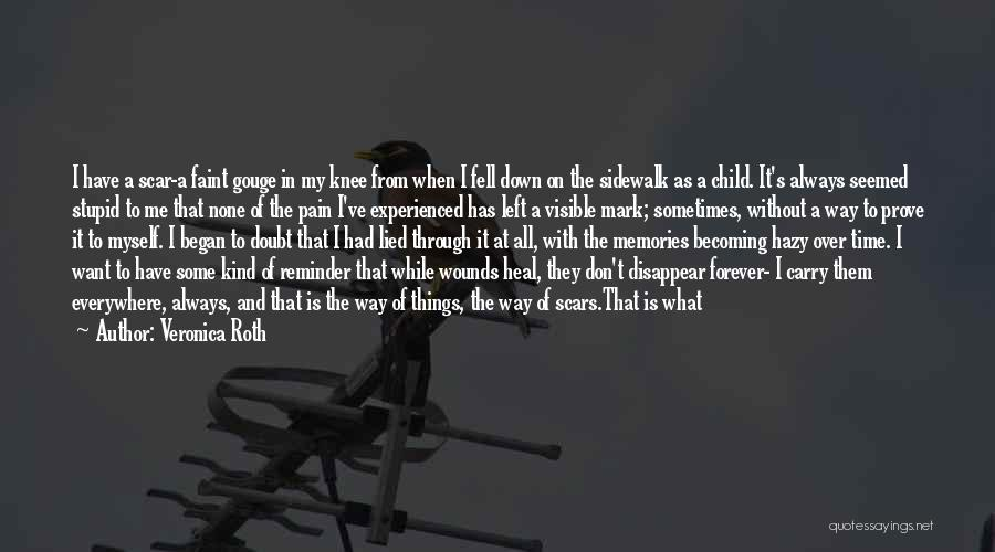Forever In My Memory Quotes By Veronica Roth