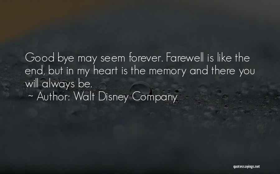 Forever In My Memory Quotes By Walt Disney Company