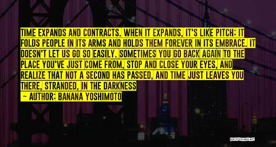 Forever In Your Arms Quotes By Banana Yoshimoto