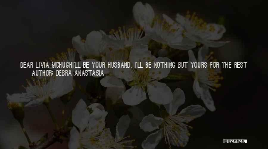 Forever In Your Arms Quotes By Debra Anastasia