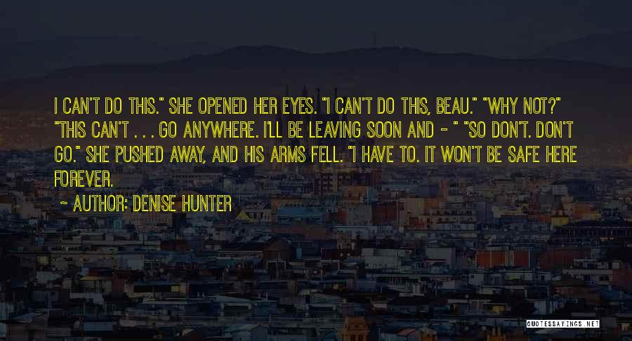 Forever In Your Arms Quotes By Denise Hunter