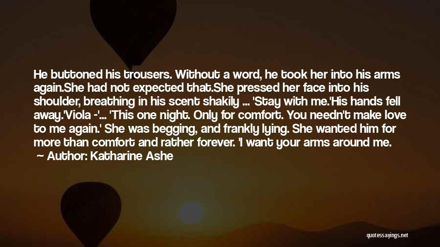 Forever In Your Arms Quotes By Katharine Ashe