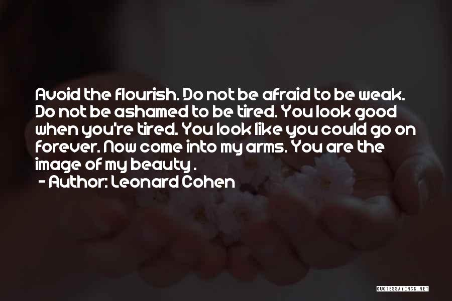 Forever In Your Arms Quotes By Leonard Cohen