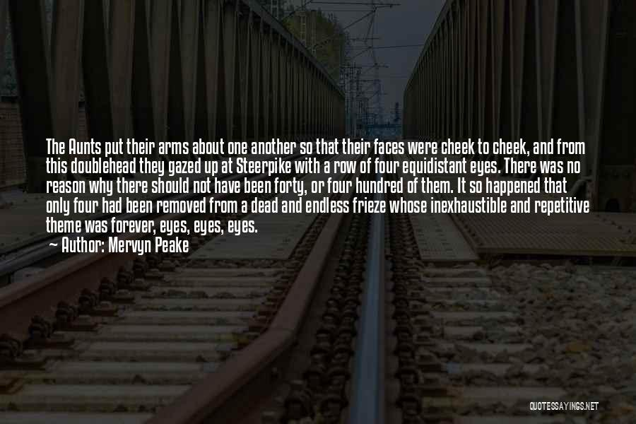 Forever In Your Arms Quotes By Mervyn Peake