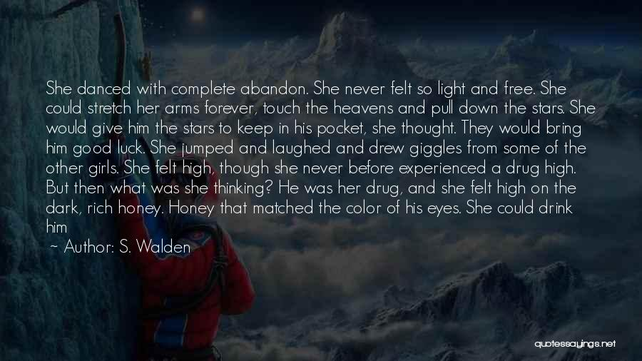 Forever In Your Arms Quotes By S. Walden