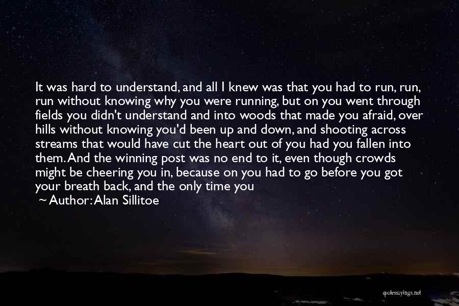 Forever In Your Heart Quotes By Alan Sillitoe