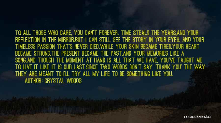 Forever In Your Heart Quotes By Crystal Woods