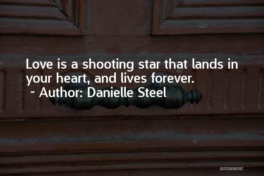 Forever In Your Heart Quotes By Danielle Steel