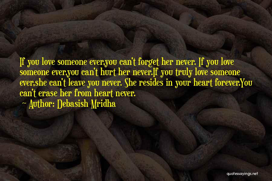 Forever In Your Heart Quotes By Debasish Mridha