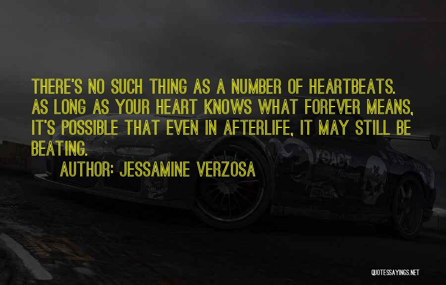 Forever In Your Heart Quotes By Jessamine Verzosa