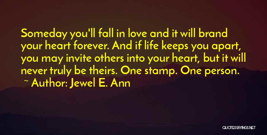 Forever In Your Heart Quotes By Jewel E. Ann