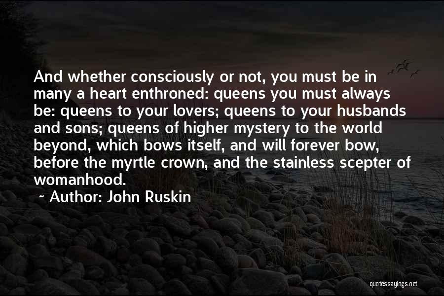 Forever In Your Heart Quotes By John Ruskin